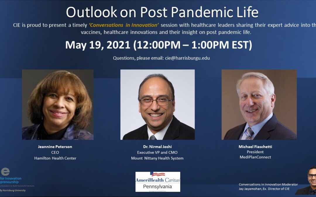 Outlook on Post Pandemic Life – May 19 2021
